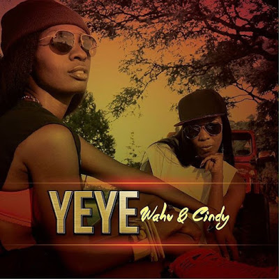 Wahu ft Cindy – Yeye