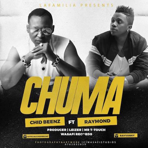 Chidi Beenz ft. Raymond – CHUMA